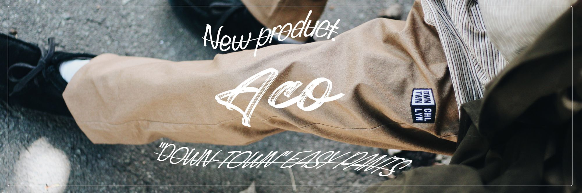 """New product!! ACO/""""DOWN-TOWN"""" EASY PANTS"""