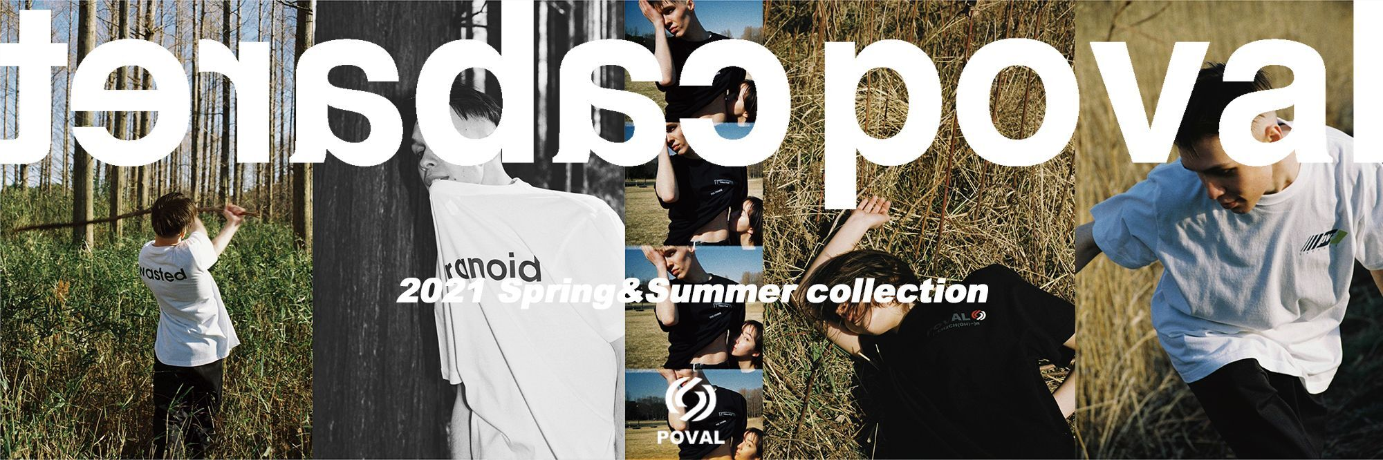 POVAL 21S/S collection.